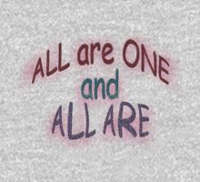 ALL are ONE and... by TeaseTees