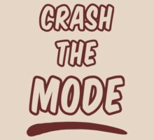 Crash the Mode by carmencaboodles