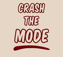 Crash the Mode Unisex T-Shirt