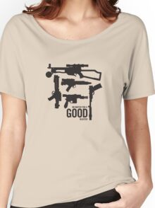 No match for a good blaster Women's Relaxed Fit T-Shirt