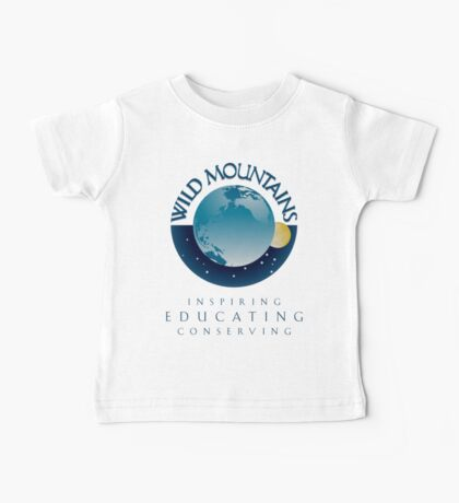 Wild Mountains - Inspiring, Educating, Conserving Baby Tee