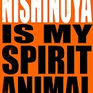 Nishinoya is my Spirit Animal by Penelope Barbalios