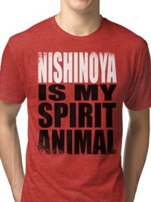 Nishinoya is my Spirit Animal Tri-blend T-Shirt