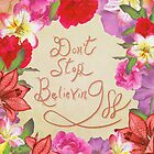 Don't Stop Believing by sandra arduini