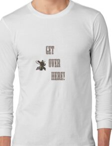 GET OVER HERE! Mortal Long Sleeve T-Shirt