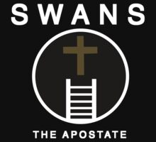 SWANS - THE APOSTATE by SideYrOn