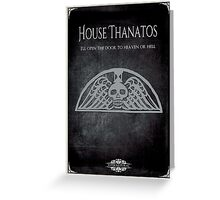 House of Thanatos Greeting Card