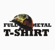 FULL METAL T-SHIRT by TheGreatPapers