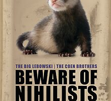 Beware of Nihilists by Darrian Mary Kaspar