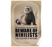 Beware of Nihilists Poster