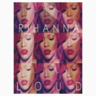 Rihanna LOUD by Jordanlocklear1