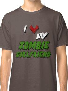 I <3 My Zombie GF Classic T-Shirt