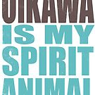 Oikawa is my Spirit Animal by Penelope Barbalios