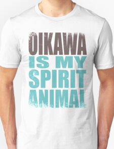 Oikawa is my Spirit Animal Unisex T-Shirt