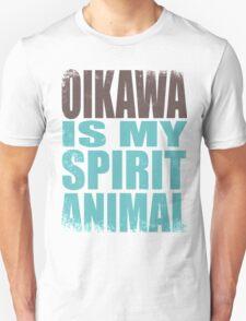 Oikawa is my Spirit Animal T-Shirt