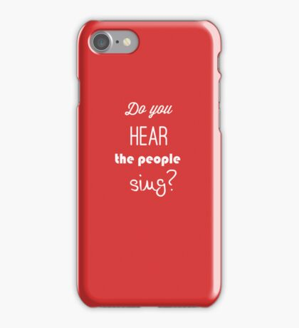 Do You Hear the People Sing iPhone Case/Skin