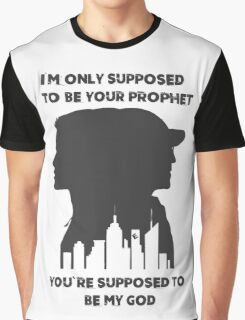 Mr Robot Quote - Your Prophet Your God Graphic T-Shirt