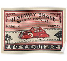 Highway Brand Safety Matches Poster
