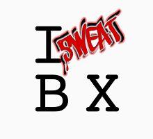 I SWEAT THE BX Unisex T-Shirt