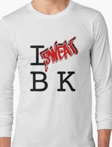 I SWEAT BK Long Sleeve T-Shirt
