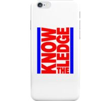 KNOW THE LEDGE iPhone Case/Skin