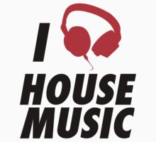 HOUSE MUSIC by TheRealFitzy