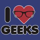 I Heart Geeks by DetourShirts
