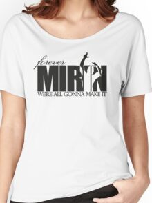 Forever Mirin (version 2 black) Women's Relaxed Fit T-Shirt