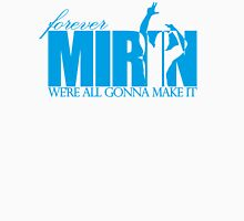 Forever Mirin (version 2 blue) Unisex T-Shirt