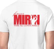 Forever Mirin (version 1 red) Unisex T-Shirt