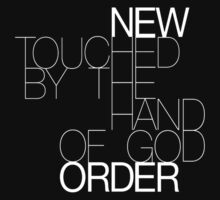 New Order Touch By The Hand of God (White) by stitchesvegas