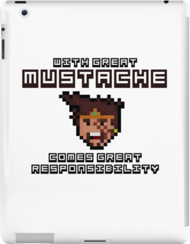 Draven says: With Great Mustache Comes Great Responsibility by Pixel-League
