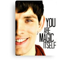 You are Magic Itself Canvas Print