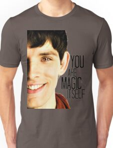 You are Magic Itself Unisex T-Shirt