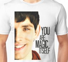 You are Magic Itself Unisex T-Shirt