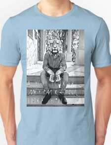If you touch me I'm gonna bite you Unisex T-Shirt