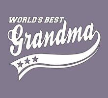 WORLD'S BEST GRANDMA by mcdba