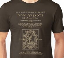 Cervantes, Don Quijote de la Mancha. Dark clothes version Unisex T-Shirt
