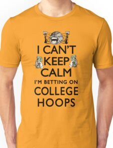 Betting on College Hoops Unisex T-Shirt