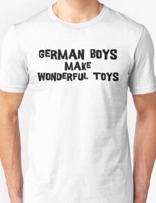 German Boys Make Wonderful Toys Unisex T-Shirt