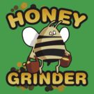 Honey Grinder by Vojin Stanic
