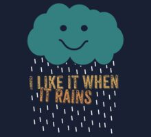 I like it when it rains Kids Tee