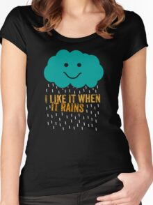 I like it when it rains Women's Fitted Scoop T-Shirt