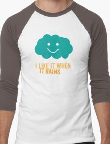 I like it when it rains Men's Baseball ¾ T-Shirt