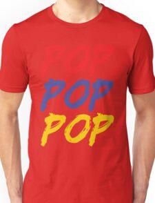POP POP POP Unisex T-Shirt