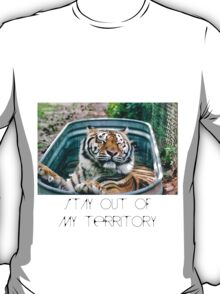 Stay out of my territory T-Shirt