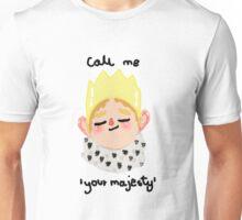 Your Majesty Unisex T-Shirt