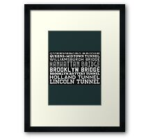 Bridge & Tunnel Framed Print