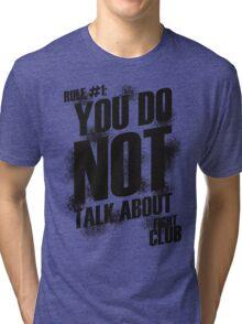 Fight Club - Rule #1 Tri-blend T-Shirt