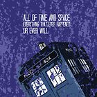 All of time and space. . .  by iheartgallifrey
